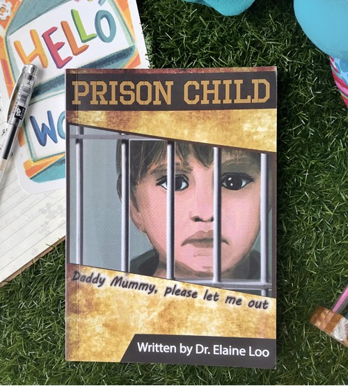 Prison Child A book by Dr. Elaine Loo Parenting Book